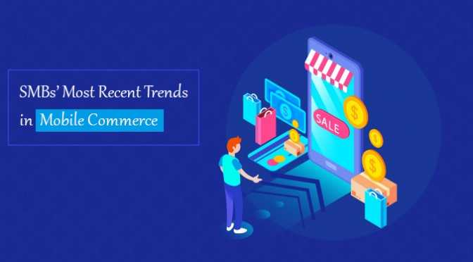 SMB-Most-Recent-Trends-in-Mobile-Commerce