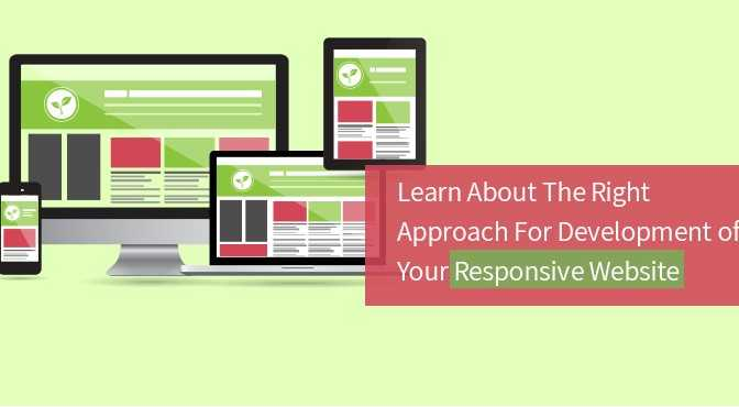 Learn-About-The-Right-Approach-For-Development-Of-Your-Responsive-Website