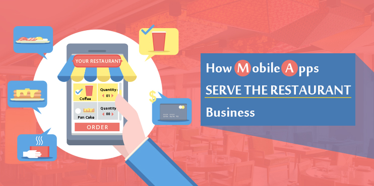 How-Mobile-Apps-Serve-the-Restaurant-Business