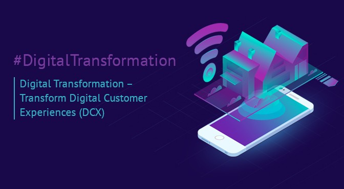 Digital-Transformation-Transform-Digital-Customer-Experiences-(DCX)