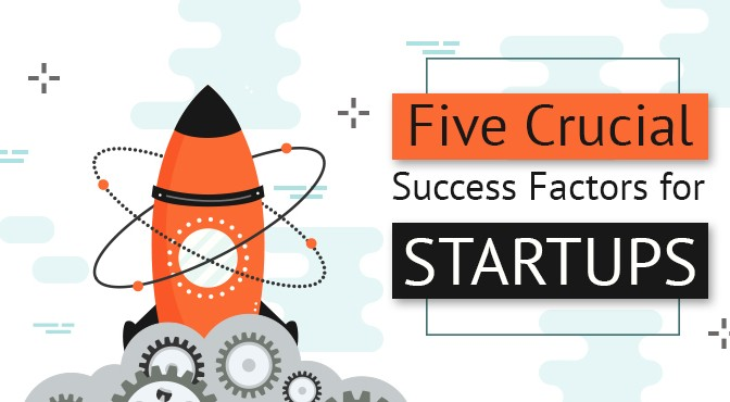Five-Crucial-Success-Factors-for-Startups