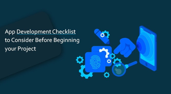 App-Development-Checklist-to-Consider-Before-Beginning-your-Project