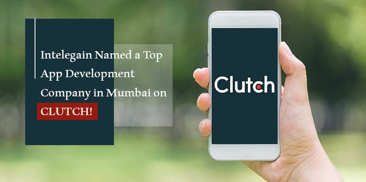Intelegain-Named-a-Top-App-Development-Company-in-Mumbai-on-Clutch