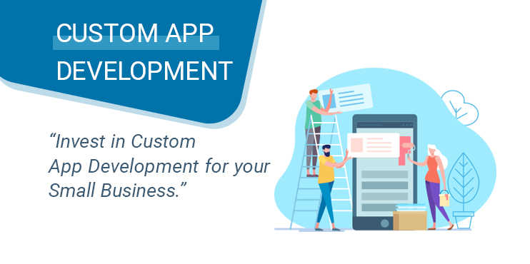 Invest-in-Custom-App-Development-for-your-Small-Business