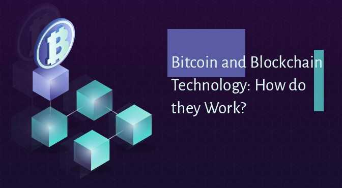 Bitcoin-and-Blockchain-Technology-How-do-they-Work
