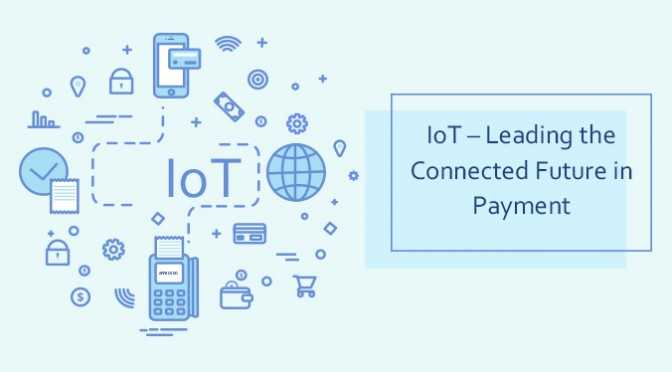 IoTLeading-the-Connected-Future-in-Payment