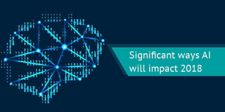 Significant-ways-AI-will-impact-2018