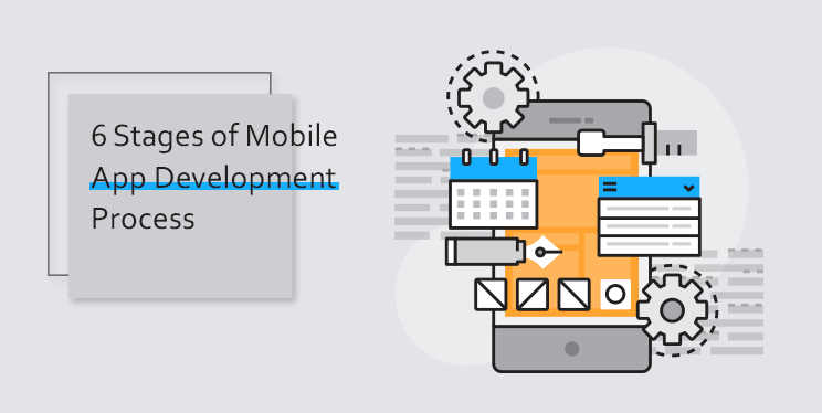 6-Stages-of-Mobile-App-Development-Process