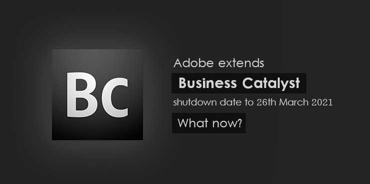 Adobe-extends-Business-Catalyst-shutdown-date-to-26-March-2021--What-now