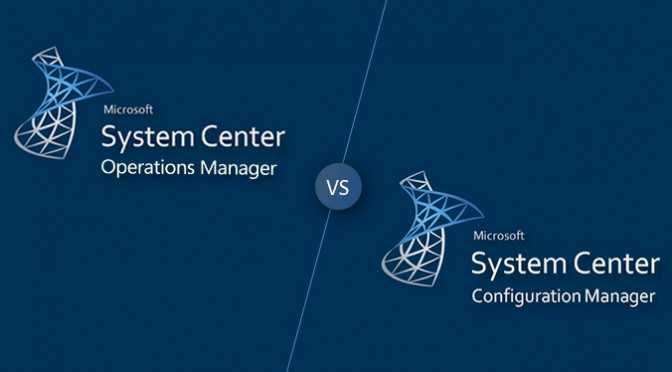 What-is-Microsoft-SCOM-and-SCCM-and-how-do-they-differentiate
