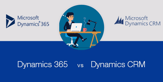 Dynamics 365 vs Dynamics CRM